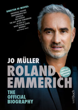 Roland Emmerich – The official Biography