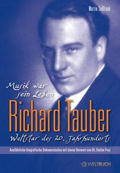 Richard Tauber – Weltstar des 20. Jahrhunder