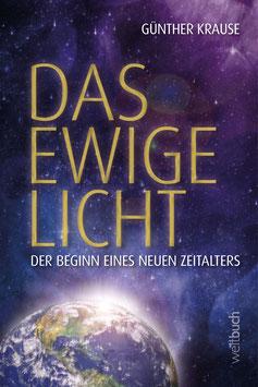 Das ewige Licht – Der Beginn eines neuen Zeitalters
