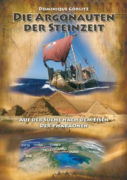 Die Argonauten der Steinzeit – Auf der Suche nach dem Eisen der Pharaonen