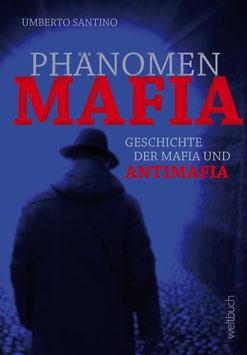 Phänomen Mafia – Geschichte der Mafia und Antimafia