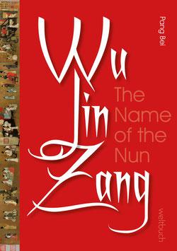 Wu Jin Zang – The Name of the Nun