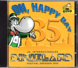 35. Dixieland-Festival Oh Happy Day (2005)