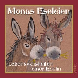 Monas Eseleien – Lebensweisheiten einer Eselin