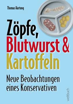 Zöpfe,  Blutwurst & Kartoffeln