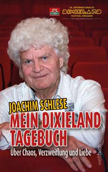 Joachim Schlese – Mein Dixieland-Tagebuch