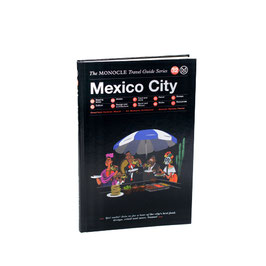 Mexico City - The MONOCLE Travel Guide