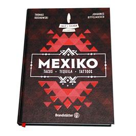 Kochbuch TACOS,TEQUILA, TATTOOS-MEXIKO Salt&Silver