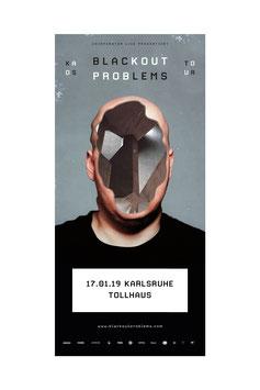 Blackout Problems - KAOS Tour - Hardticket - Karlsruhe, Tollhaus - 17.01.2019