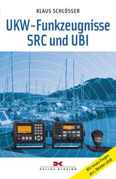 """Klaus Schlösser: """"UKW-Funkzeugnisse SRC und UBI"""""""