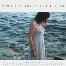 "Meditation ""Atme die Kraft der Lilith""  (download)"