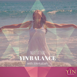 "Meditation ""YIN-BALANCE mit Merkabah""  (download)"