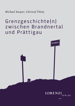 Grenzgeschichte(n) zwischen Brandnertal und Prättigau