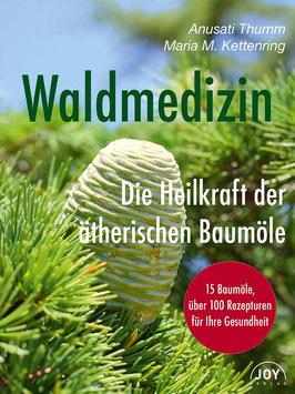 Waldmedizin, Anusati Thumm und Maria M. Kettenring