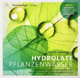 Hydrolate Pflanzenwässer, Eliane Zimmermann