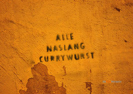 Alle naslang Currwurst