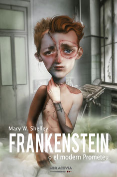 Frankenstein o el modern Prometeu, Mary W. Shelley
