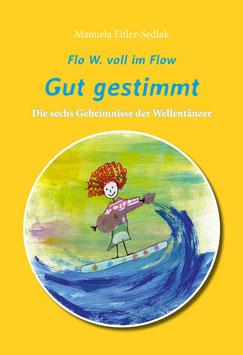 "Buch ""Flo W. voll im Flow - Gut gestimmt."""