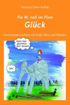 "Buch ""Flo W. voll im Flow - Glück."""
