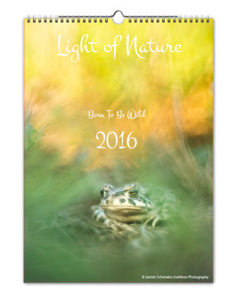 "Kalender Light of Nature ""Burn to be Wild"" 2016"