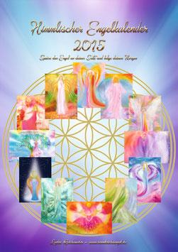Himmlischer Engelkalender 2015 - Wandkalender