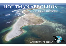 Houtman Abrolhos - A Natural History (Pre order)