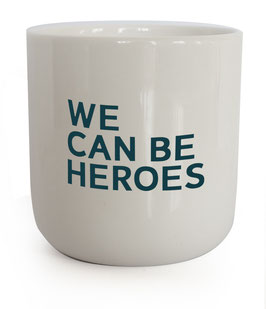 Becher PLTY WE CAN BE HEROES