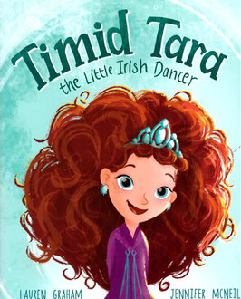 TIMID TARA - THE LITTLE IRISH DANCER