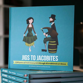 Jigs to Jacobites Trad. Set Book