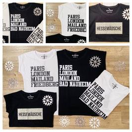 "Shirt ""Paris, London, Mailand, Friedberg"""