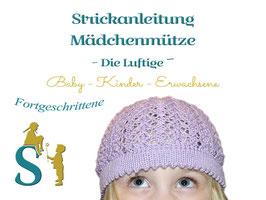 Strickanleitung Mädchenmütze ~Die Luftige~