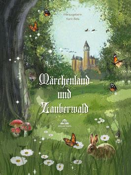 """Anthologie """"Märchenland und Zauberwald"""""""