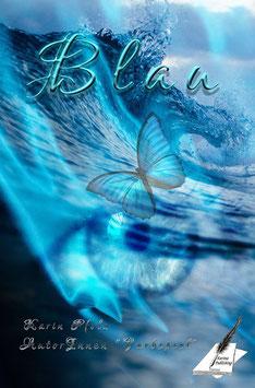 "Serie Farbspiel Anthologie Band 5   ""Blau"""