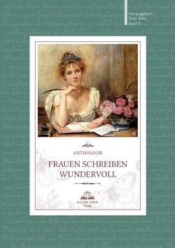 Frauen schreiben wundervoll Anthologie Band 3