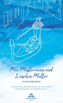 Max Mustermann und Lieschen Müller