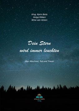 """Abschied ~ Tod ~ Trauer """"Dein Stern wird immer leuchten"""""""