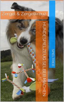 Hundespielzeug selber machen - Zergel & Zergel Kreuz