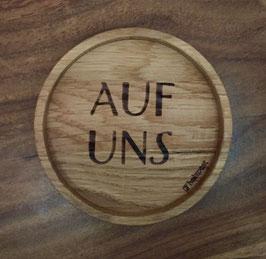 """Untersetzer """"Auf Uns"""""""