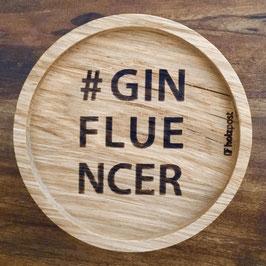 """Untersetzer """"#ginfluencer"""""""