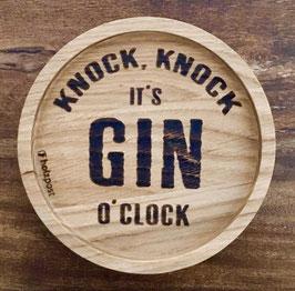 "Untersetzer """"Knock, knock it's Gin o'clock"""