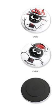 Kleb' dir einen ... Magnet-Button