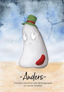 »ANDERS« - eine kleine Geschichte über die Einzigartigkeit