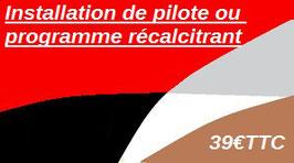 Installation de pilote ou programme récalcitrant