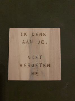 Ik denk aan je  .... houten kaart