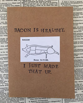 Bacon is healthy (70)