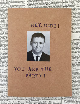 Hey dude!  You Are the party!  (93)