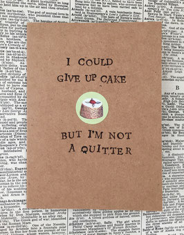 I could give up cake (12)