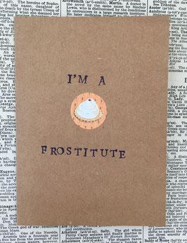 I'm a frostitute (81)