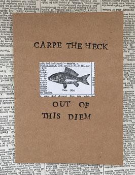 Carpe the Heck (3)