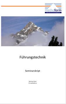 Seminarskript Führungstechnik